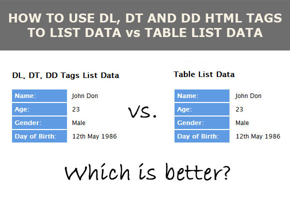 How to use dl dt and dd html tags to list data vs table for Html table tr td