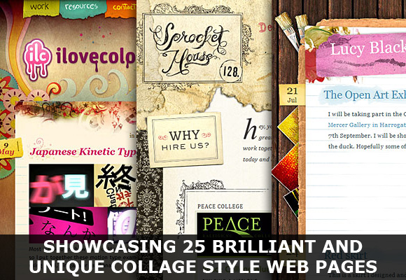 Showcasing 25 Brilliant And Unique Collage Style Web Pages