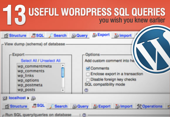 13 Useful WordPress SQL Queries You Wish You Knew Earlier