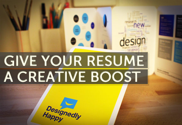 Give Your Resume A Creative Boost