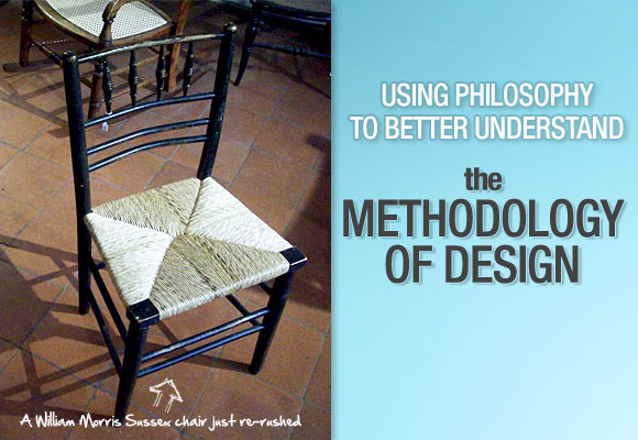 Using Philosophy to Better Understand The Methodology of Design