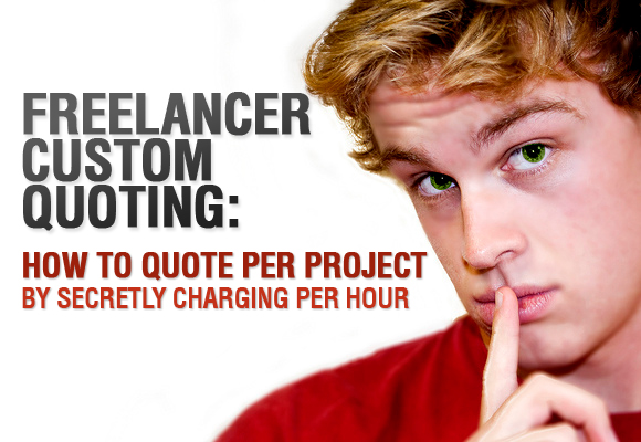 Freelancer Secret Custom Quoting