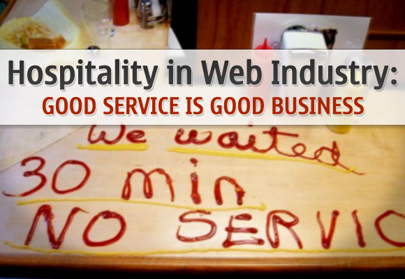 Hospitality in Web Industry: Good Service is Good Business
