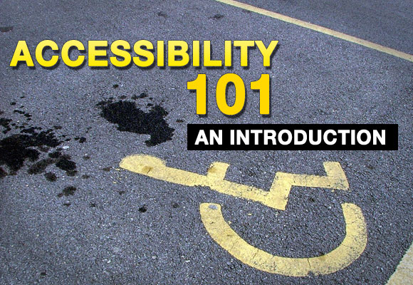 Accessibility 101: An Introduction