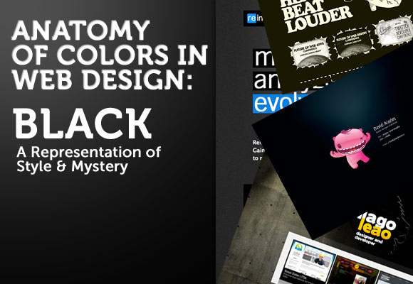 Anatomy of Colors in Web Design: Black – A Representation of Style & Mystery