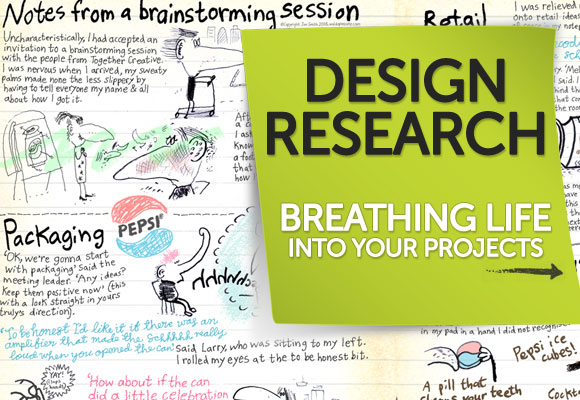 Design Research: Breathing Life into Your Projects