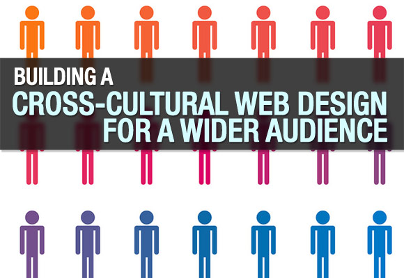 Building A Cross-cultural Web Design For A Wider Audience