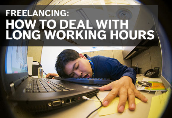 Freelancing: How to Deal with Long Working Hours