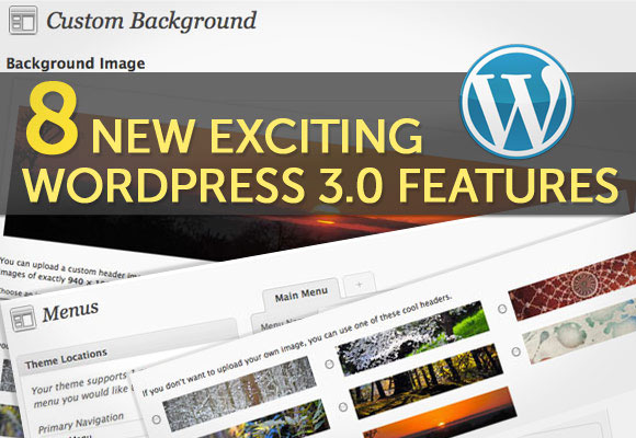 WordPress 3.0 Features