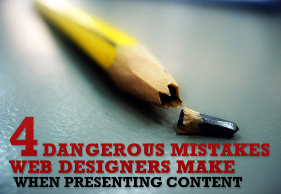Mistakes Web Designers Make When Presenting Content