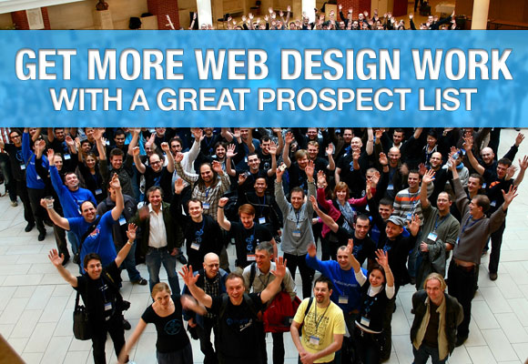 Get More Web Design Work with a Great Prospect List