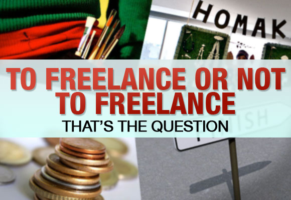 To Freelance or Not To Freelance, That's The Question