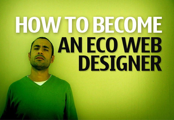How to Become an Eco Web Designer