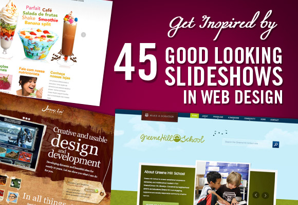 Get Inspired by 45 Good Looking Slideshows in Web Design