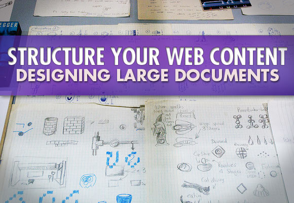 Structure Your Web Content: Designing Large Documents