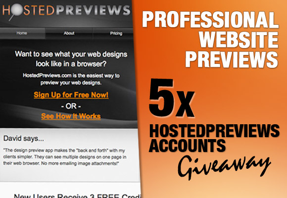 Professional Website Previews: 5 x HostedPreviews Accounts Giveaway