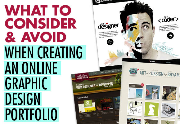 What to Consider & Avoid When Creating An Online Graphic Design Portfolio