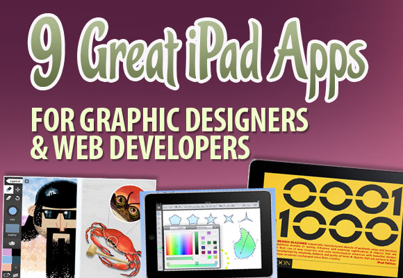 9 Great iPad Apps for Graphic Designers and Web Developers