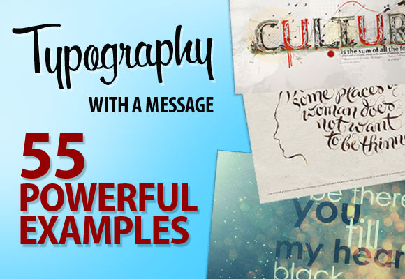 Typography with a Message: 55 Powerful Examples