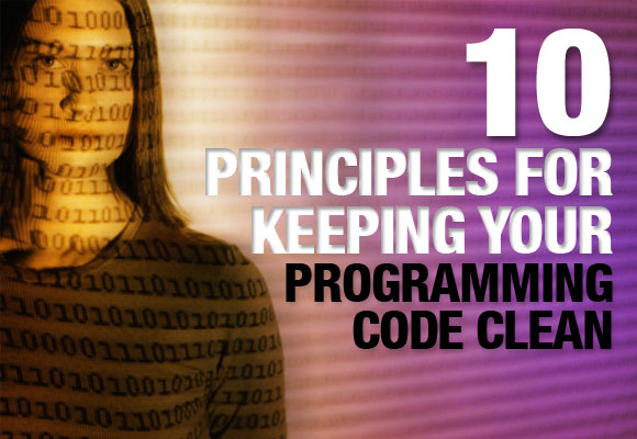 10 Principles for Keeping Your Programming Code Clean