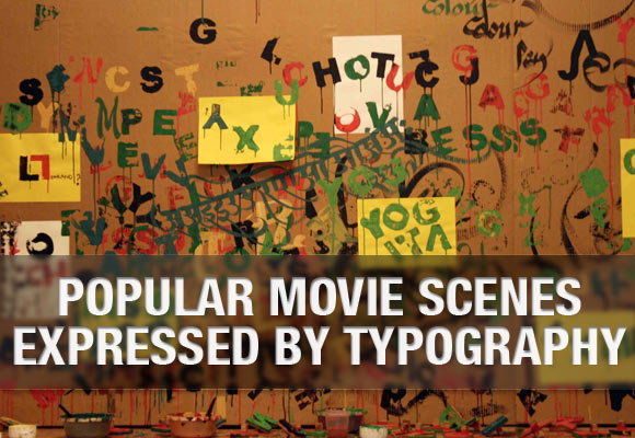 Popular Movie Scenes Expressed by Typography