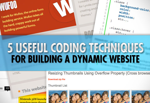 Five Useful Coding Techniques for Building a Dynamic Website