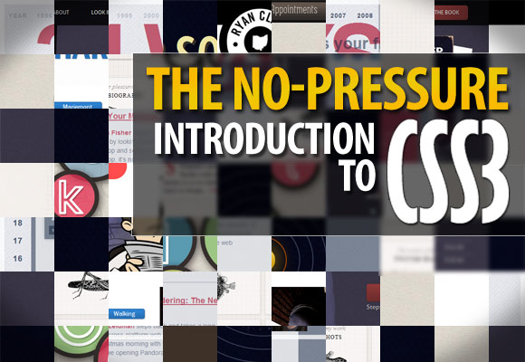 The No-Pressure Introduction to CSS3
