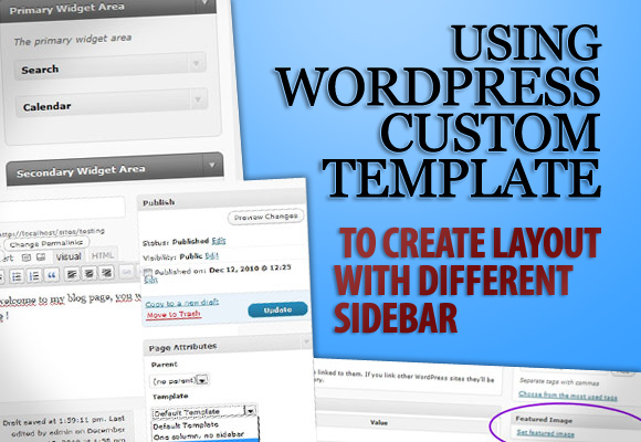 Using WordPress Custom Template to Create Layout with Different Sidebar