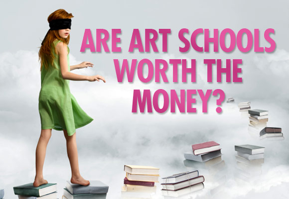 Are Art Schools Worth The Money?