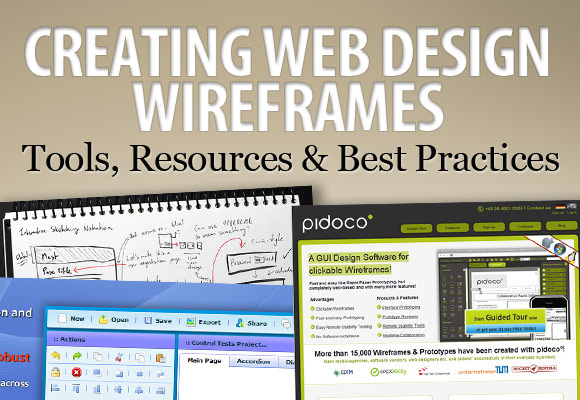 Creating Web Design Wireframes: Tools, Resources and Best Practices