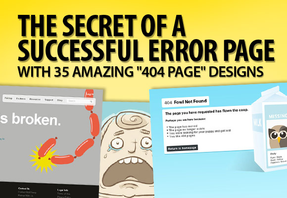 "The Secret of a Successful Error Page with 35 Amazing ""404 Page"" Designs"