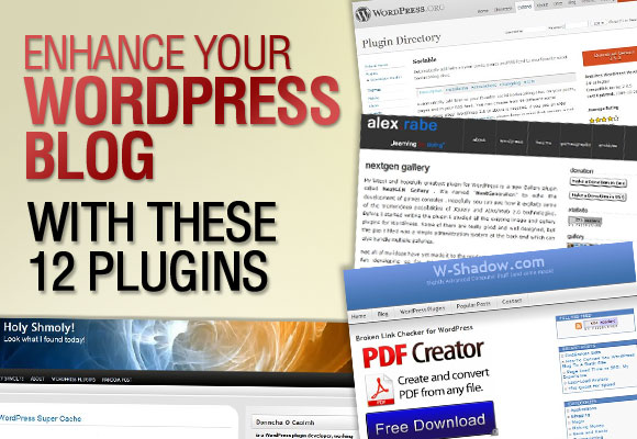 Enhance Your WordPress Blog With These 12 Plugins