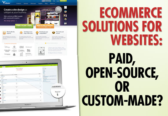 Ecommerce Solutions for Websites: Paid, Open-Source, or Custom-made?