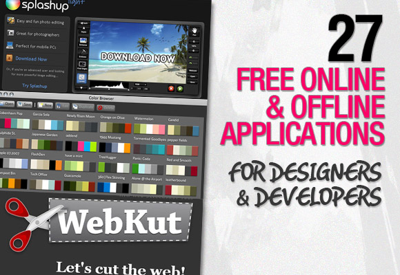 27 Free Online & Offline Applications for Designers & Developers