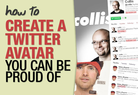 How to Create a Twitter Avatar You Can be Proud Of