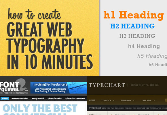 How To Create Great Web Typography in 10 Minutes