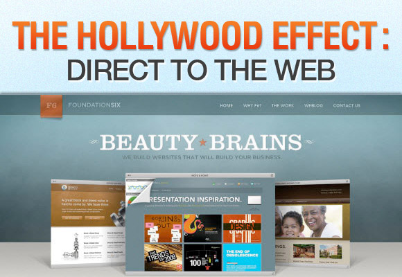 The Hollywood Effect: Direct to the Web
