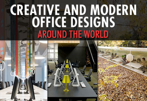 Creative and Modern Office Designs Around the World
