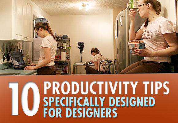10 Productivity Tips Specifically Designed for Designers