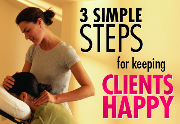 Three Simple Steps For Keeping Clients Happy