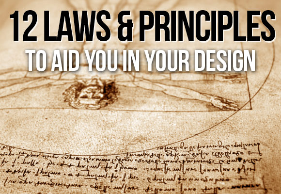 12 Laws and Principles to Aid You in Your Design