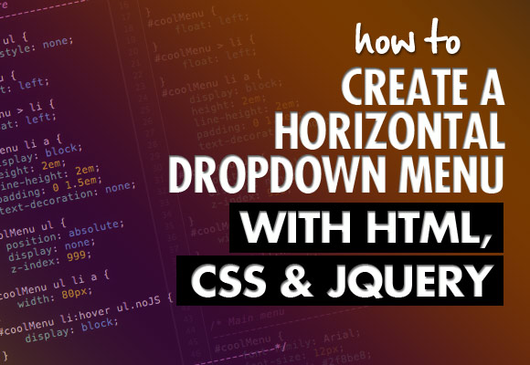 How to Create a Horizontal Dropdown Menu with HTML, CSS and jQuery