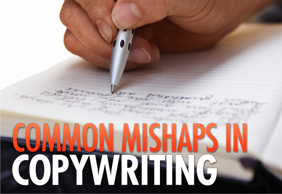 Common Mishaps in Copywriting
