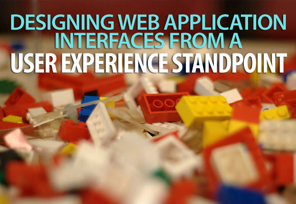 Designing Web Application Interfaces from a User Experience Standpoint