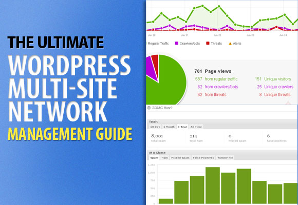 The Ultimate WordPress Multi Site Network Management Guide