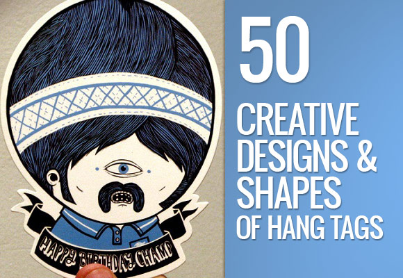 50 Creative Designs and Shapes of Hang Tags