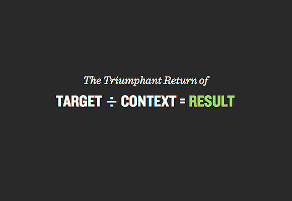Target + Context = Result