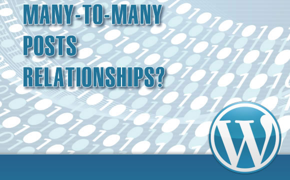 The Practical Guide to Multiple Relationships Between Posts in WordPress