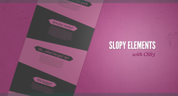 Slopy Elements
