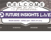 2nd Future Insights Live at MGM Grand Las Vegas 2013